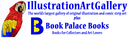 The Illustration Art Gallery for original illustration art and The Book Palace for prestigious illustrated books