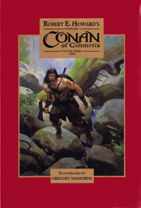 Robert E Howard Library, including Conan of Cimmeria