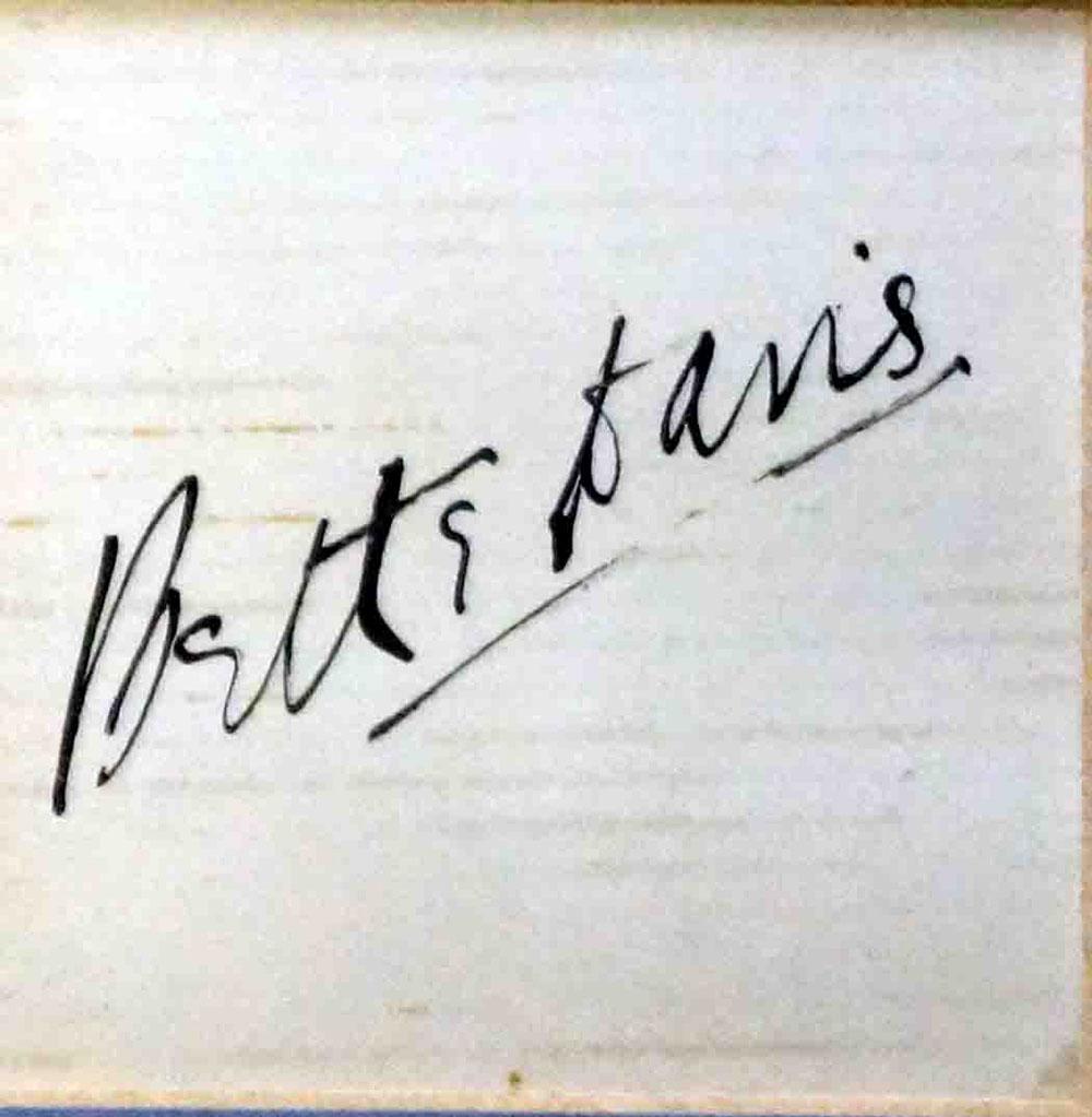 Bette Davis signature (click for bigger picture)