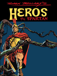 Frank Bellamy's Heros the Spartan The Complete Adventures (Limited Edition)