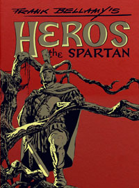 Frank Bellamy's Heros the Spartan (two editions)