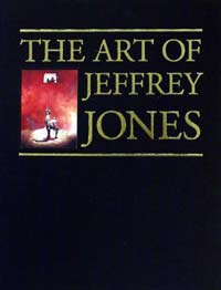 The Art Of Jeffrey Jones (Signed) (Limited Edition)