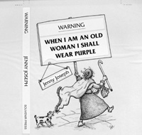 Warning: When I am an Old Woman I Shall Wear Purple cover art art by Pythia Ashton-Jewell
