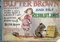 Buster Brown and His Resolutions by R.F Outcault