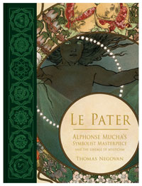Le Pater: Alphonse Mucha's Symbolist Masterpiece and the Lineage of Mysticism