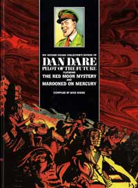 Dan Dare Pilot of the Future Volume  2 Red Moon Mystery & Marooned on Mercury (Deluxe Collector's Edition) by Frank Hampson, Harold Johns, Mike Higgs (author)