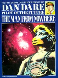 Dan Dare Pilot of the Future Volume  5 The Man From Nowhere (Deluxe Collector's Edition) by Frank Hampson, Mike Higgs (author)