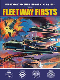 Fleetway Picture Library Classics: FLEETWAY FIRSTS