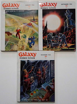 Galaxy Science Fiction – 3 early issues August, September and November 1953 by Theodore Sturgeon, Charles V. De Vet, Dave Dryfoos, Robert Sheckley, Isaac Asimov, Michael Shaara, Raymond Z. Gallun, et al