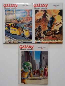 Galaxy Science Fiction – 3 consecutive Issues June 1952, July 1952 and August 1952 by Frederik Pohl, Bryce Walton, Simon Eisner, Richard Wilson, Mark Clifton, Edward Wellen, Roger Dee, James Blish, Robert Sheckley, Fritz Leiber et al