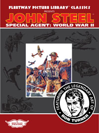 Fleetway Picture Library Classics: JOHN STEEL SPECIAL AGENT World War II (Limited Edition)