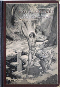 Roy G. Krenkel Father of Heroic Fantasy: A Centennial Celebration