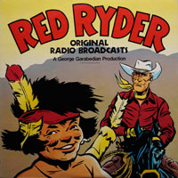 Red Ryder- Original Radio Broadcasts by Fred Harman