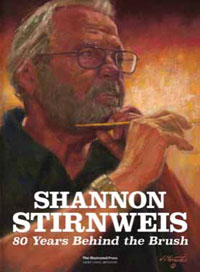 Shannon Stirnweis: 80 Years Behind the Brush by Dan Zimmer