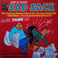 Sad Sack- Original 1946 Radio Broadcasts (vinyl record) by George Baker